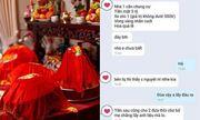 Đọc tin nhắn thách cưới của nhà gái, nam thanh niên 29 tuổi xây xẩm mặt mày