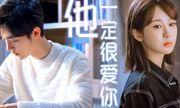 Loạt phim truyền hình Hoa ngữ đáng mong chờ nhất 2020