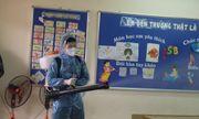 Hà Nội phun khử khuẩn lần 3, các trường sẵn sàng đón học sinh trở lại