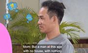 Thông tin bất ngờ về chàng trai bị mẹ cô gái 35 tuổi chê tơi tả trong show hẹn hò