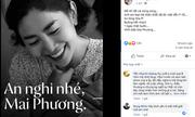 Nghệ sĩ Việt đau lòng, đồng loạt kêu gọi dừng phát tán hình ảnh Mai Phương mệt nhọc lúc cuối đời