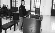 15 năm tù cho vết trượt của người đàn ông thức tỉnh kẻ