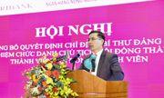 Chánh văn phòng NHNN sang nhận nhiệm vụ mới tại ngân hàng Agribank