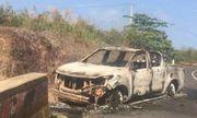 Vụ cháy xe bán tải ở Đắk Nông: Người chết là cháu vợ Bí thư xã
