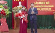 Bổ nhiệm nhân sự mới tại tỉnh Kon Tum