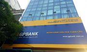 """Những sếp ngân hàng """"ngã ngựa"""": Cựu sếp GP Bank lần lượt đẩy nhau đến cửa tội tù"""