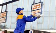 """Nghi vấn """"găm"""" xăng dầu chờ tăng giá: Bộ trưởng Công thương yêu cầu khẩn trương kiểm tra"""