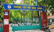 Ninh Bình: Bắt giam hiệu trưởng, hiệu phó bớt xén phần ăn của học sinh