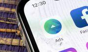 Tin tức công nghệ mới nóng nhất hôm nay 20/7: Facebook vừa tạm mất thêm một đối tác quảng cáo