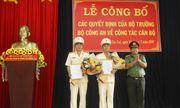 Bộ Công an bổ nhiệm 2 Phó Giám đốc Công an tỉnh Gia Lai