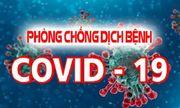 Bộ Y tế khẩn trương triển khai quyết liệt các biện pháp phòng chống dịch Covid-19