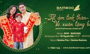 """Mừng xuân Tân Sửu, Bamboo Airways """"lì xì"""" bé hành trình bay Tết"""