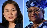 WTO sẽ có nữ tổng giám đốc đầu tiên: 2 ứng cử viên