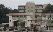 Sai phạm ở bệnh viện Bạch Mai không phải là vụ cuối cùng, cần thanh tra diện rộng để