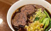 Tự làm mì bò Đài Loan ngon khó cưỡng, chuẩn vị nhà hàng