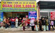 Nghệ An: Quán cơm 2.000 đồng ấm lòng bệnh nhân, lao động nghèo