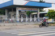 """Đóng cửa hàng loạt cơ sở kinh doanh xăng dầu của """"đại gia"""" buôn hàng giả Trịnh Sướng"""