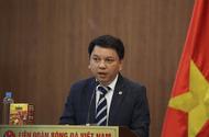 Bóng đá - Lãnh đạo VFF chia sẻ dự định gì của bóng đá Việt Nam sau dịch Covid-19?