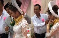 """Cộng đồng mạng - Lại thêm một cô dâu mang """"gánh nặng vàng"""" ngày về nhà chồng khiến MXH choáng ngợp"""