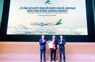 Kinh doanh - Nguyên Giám đốc hàng không Thiên Minh làm Phó tổng giám đốc Bamboo Airways