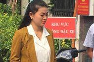 """An ninh - Hình sự - """"Hot girl"""" Huỳnh Thị Ngọc Như-cánh tay đắc lực của Chủ tịch HĐQT Công ty Alibaba đối mặt với án phạt gì?"""