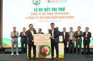 Truyền thông - Thương hiệu - Topenland và Hưng Thịnh Land tài trợ cho bóng đá Bình Định