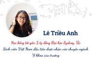 Chuyện học đường - Chân dung nữ sinh Việt đầu tiên nhận học bổng trường y danh tiếng nhất xứ sở chuột túi
