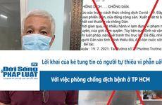 Lời khai của kẻ tung tin có người tự thiêu vì phẫn uất với việc phòng chống dịch ở TP.HCM.