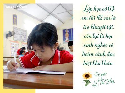 """[E] Cô giáo mang bệnh ung thư và hành trình giúp những mảnh đời """"khiếm khuyết"""" trở nên vẹn tròn - ảnh 1"""