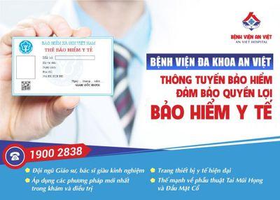 Bệnh viện đa khoa An Việt chính thức tiếp nhận khám chữa bệnh thông tuyến và trái tuyến - ảnh 1