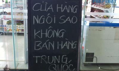 Thêm cửa hàng Việt treo biển tẩy chay hàng Trung Quốc