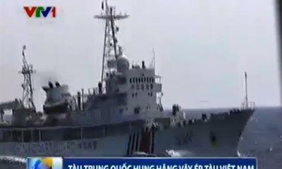 Tình hình Biển Đông mới nhất: Tàu TQ hung hăng vây ép tàu VN