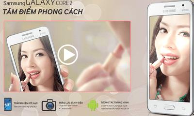Galaxy Core 2 - smartphone giá rẻ cấu hình cao