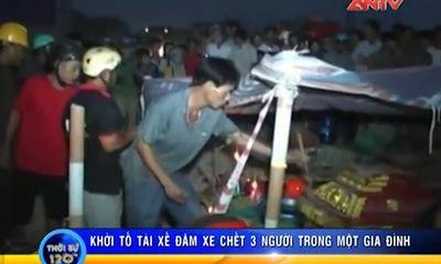 Vụ tai nạn cán chết 3 người: Khởi tố tài xế