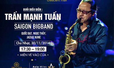 """Trần Mạnh Tuấn & Đêm nhạc """"Âm điệu của Jazz"""" tại Crescent Mall"""