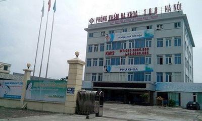 Sở Y tế thu hồi giấy phép hoạt động của Phòng khám 168 Hà Nội