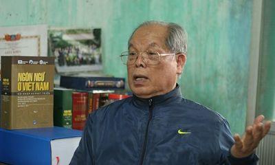 Đại diện NXB: Không tán đồng cải cách Tiếng Việt nhưng quý người đau đáu với chữ dân tộc