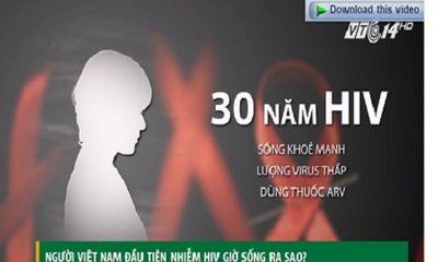 Người Việt đầu tiên bị nhiễm HIV hiện sống ra sao?