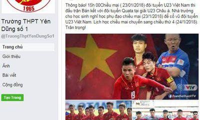 Trường cho học sinh nghỉ học phụ đạo để cổ vũ đội tuyển U23 Việt Nam