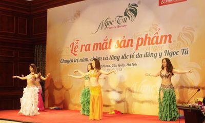 Ra mắt bộ sản phẩm chuyên trị nám, chàm và tăng sắc tố da Đông Y Ngọc Tú tại Hà Nội