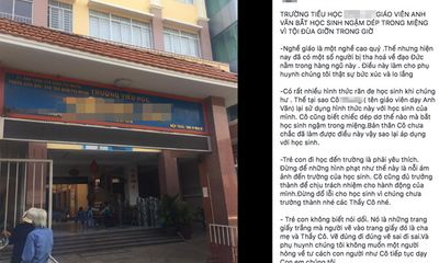 Xôn xao thông tin giáo viên ở Sài Gòn phạt học sinh lớp 1
