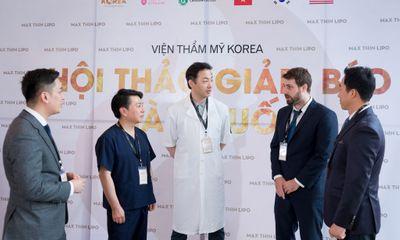 Dàn chuyên gia giàu kinh nghiệm có mặt tại hội thảo giảm béo Hàn Quốc
