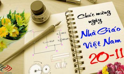 Những lời chúc hay và ý nghĩa tặng thầy cô nhân ngày nhà giáo Việt Nam 20/11