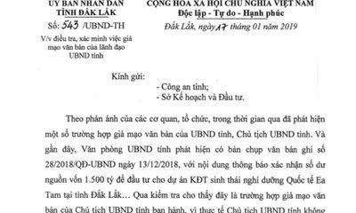 Xác minh việc giả mạo văn bản của Chủ tịch tỉnh Đắk Lắk