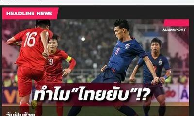 Thua sốc trước U23 Việt Nam, báo Thái Lan gọi là