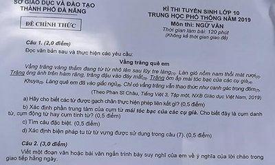 Đáp án, đề thi môn Ngữ văn vào lớp 10 tại Đà Nẵng chuẩn và chính xác nhất