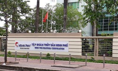 Tập đoàn Minh Phú nói gì vụ cáo buộc tránh thuế chống bán phá giá tại Mỹ?