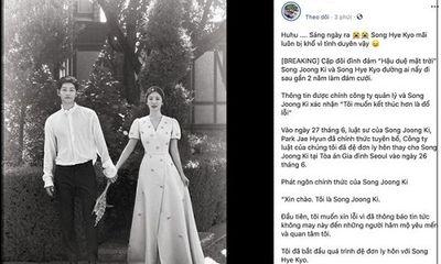 Muôn kiểu phản ứng của dân mạng trước tin cặp đôi Song - Song ly hôn