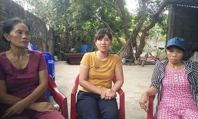 Vụ người đàn ông bị chém tử vong trong vườn: Gia đình nạn nhân vẫn chưa hết bàng hoàng