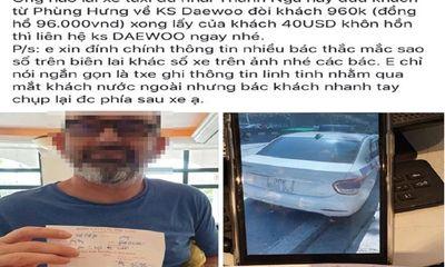 Xôn xao khách Tây bị tài xế taxi 'chặt chém' gần 1 triệu đồng khi đi 4km